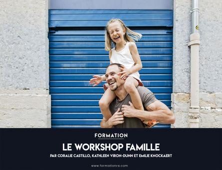 Le Workshop Famille