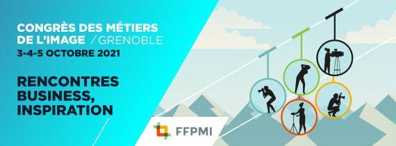 Congrès FFPMI 2021 : pourquoi vous allez rater un moment fort