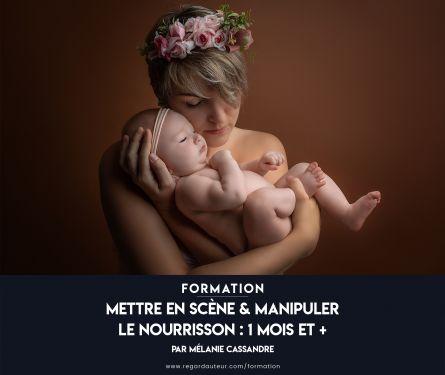Mettre en scène et manipuler le nourrisson : 1 mois et +