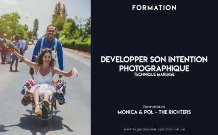 Développer son intention photographique | Monica & Pol