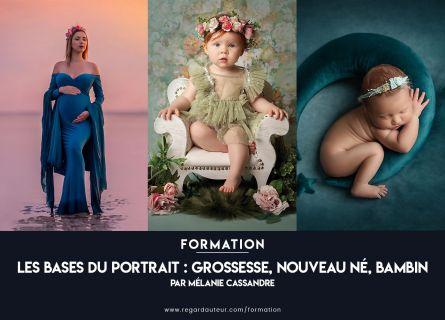 Formation à distance | Les bases du portrait : grossesse, nouveau-né, bambin